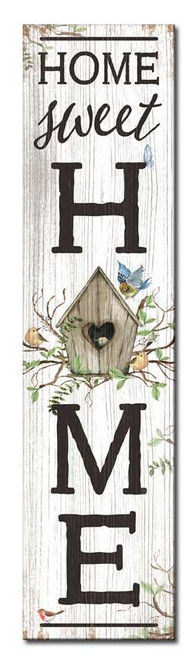 Home Sweet Home Birdhouse - Outdoor Standing Lawn Sign 6x24