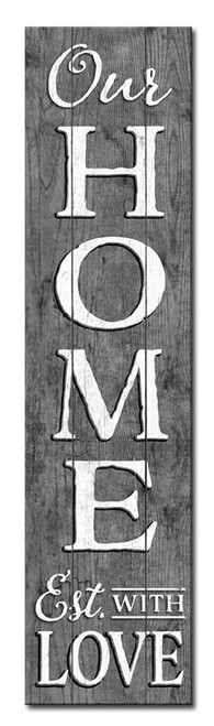 Our Home Established With Love - Outdoor Standing Lawn Sign 6x24