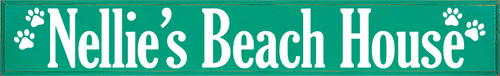 11x72 Emerald board with White text  Nellie's Beach House