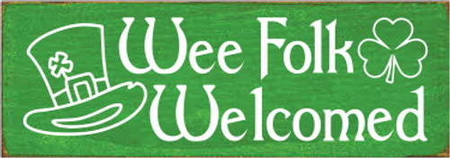3.5x10 Kelly board with White text  Wee Folk Welcomed