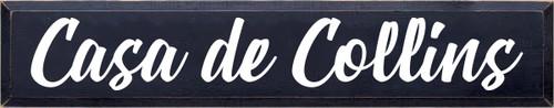 7x36 Navy Blue board with White text  Casa de Collins