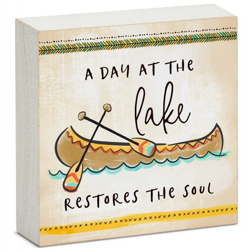 A Day At The Lake Restores The Soul - Mini Square Block Sign
