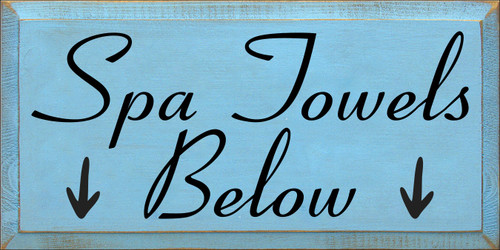 9x18 Light Blue board with Black text  Spa Towels Below