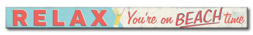 Relax You're On Beach Time - Skinny Wood Sign - 16in.