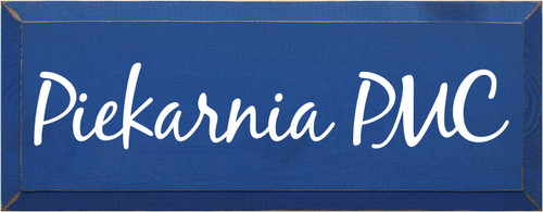 7x18 Royal board with White text  Piekarnia PMC