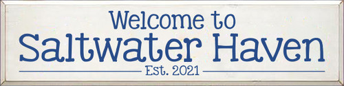 9x36 White board with Royal text  Welcome To Saltwater Haven est. 2021