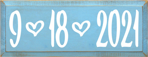 7x18 Light Blue board with White text  9-18-2021