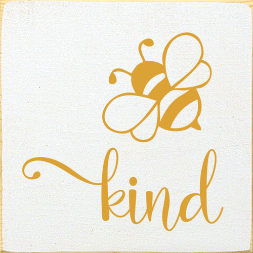 Bee Kind with Bumble Bee - Wood Sign 7x7