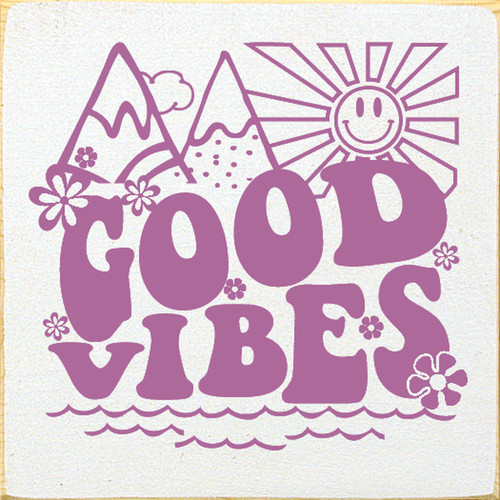 Good Vibes - Retro Style - Wood Sign 7x7
