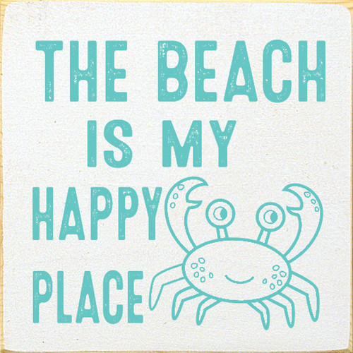 The Beach Is My Happy Place with cute crab Wooden Sign