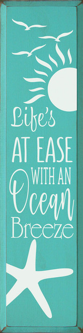 Life's At Ease With An Ocean Breeze - Large Wood Sign 9x36