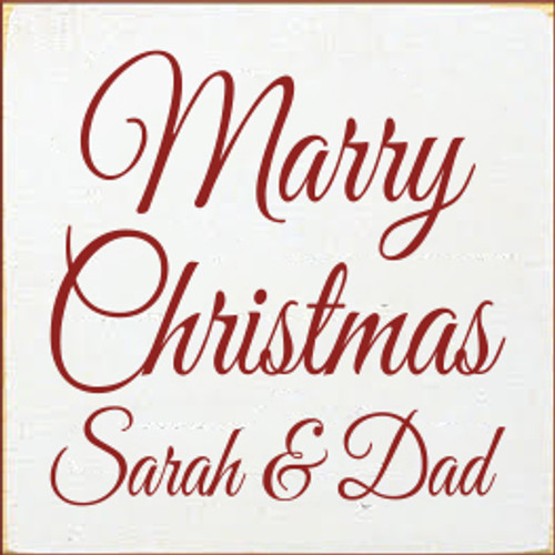 7x7 White board with Red text  Marry Christmas Sarah and Dad