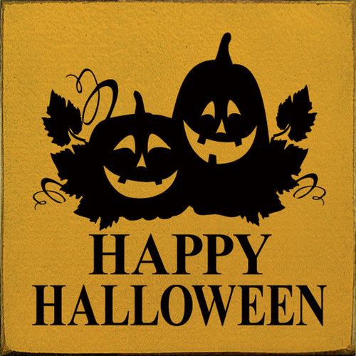 Happy Halloween with Jack-o-Lanterns Wood Sign 7x7