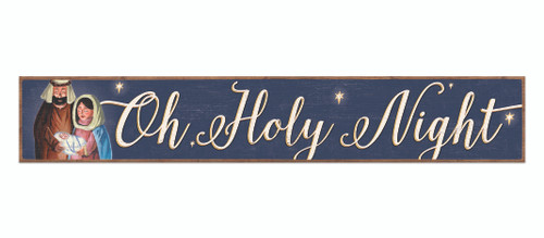 Outdoor Sign - Oh Holy Night - 8x47 Horizontal