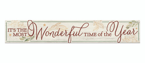 Outdoor Sign - It's The Most Wonderful Time Of The Year - Holiday Theme - 8x47 Horizontal