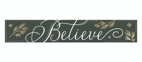Outdoor Sign - Believe Dark Green with Gold Snowflakes - 8x47 Horizontal