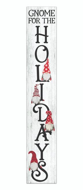 Outdoor Sign - Gnome For The Holidays - Vertical Porch Sign 8x47