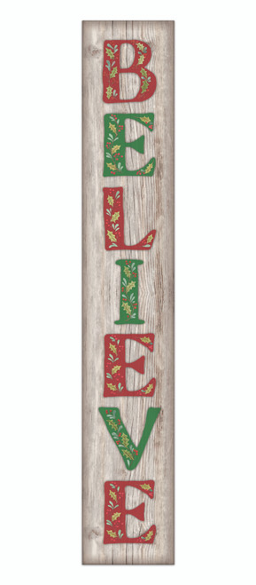Outdoor Sign - Believe with Red and Green Letters - Vertical Porch Sign 8x47