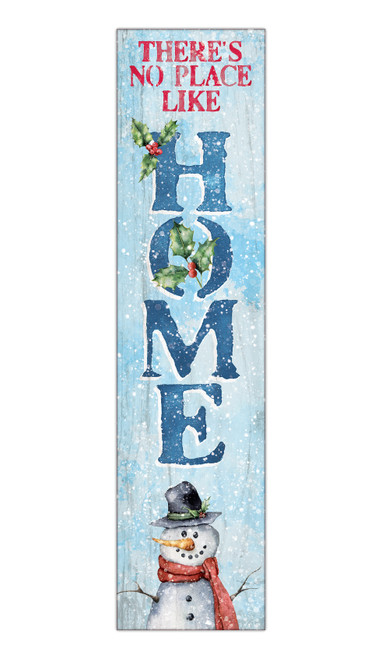 There's No Place Like Home With Snowman - Outdoor Standing Lawn Sign 6x24
