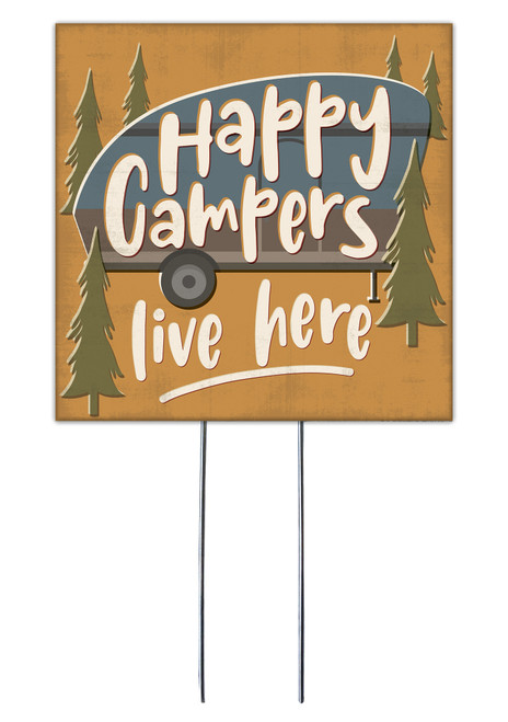 Happy Campers Live Here - Square Outdoor Standing Lawn Sign 8x8