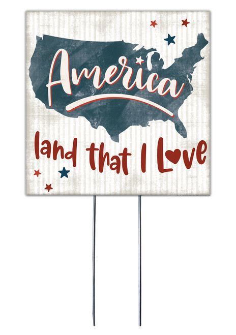 America Land That I Love - Square Outdoor Standing Lawn Sign 8x8