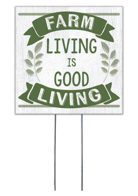 Farm Living Is Good Living - Square Outdoor Standing Lawn Sign 8x8