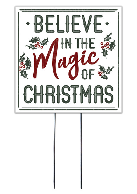Believe In The Magic Of Christmas - Square Outdoor Standing Lawn Sign 8x8