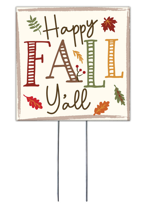 Happy Fall Y'all - Square Outdoor Standing Lawn Sign 8x8