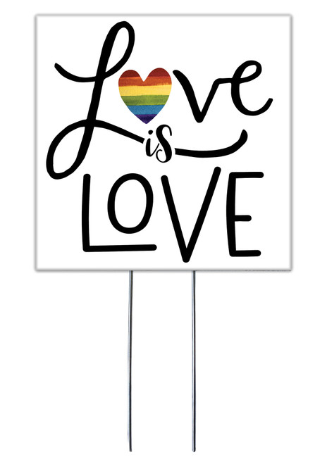 Love Is Love - Square Outdoor Standing Lawn Sign 8x8