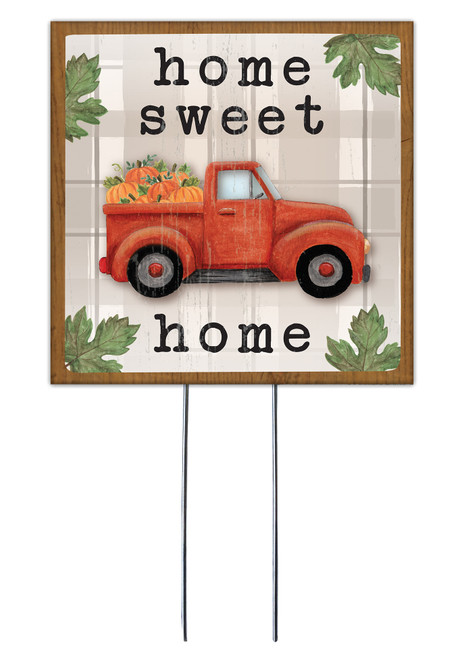 Home Sweet Home Fall Truck - Square Outdoor Standing Lawn Sign 8x8