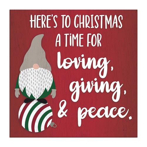 Here's To Christmas A Time For Loving, Giving, & Peace - 4X4 Wooden Block Sign