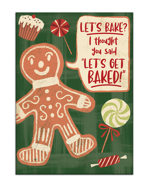 Let's Bake? I Thought You Said Let's Get Baked with Gingerbread Man - 4X5.5 Wooden Block Sign