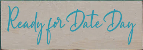 3.5x10 Putty board with Turquoise text  Ready for date day