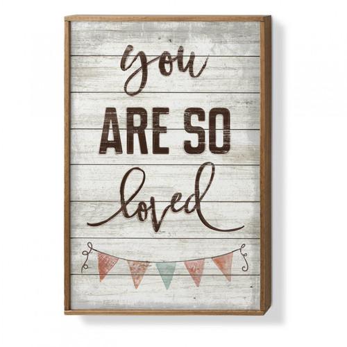 You Are So Loved - Framed Slatted Pallet Sign 16 x 24in.