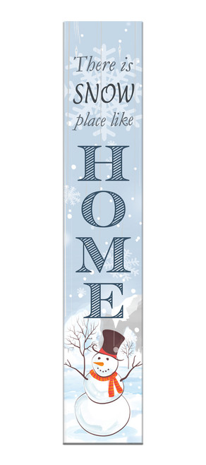 Outdoor Sign - There Is Snow Place Like Home with Snowman - Vertical Porch Sign 8x43