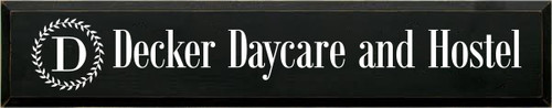 7x36 Black board with White text  Decker Daycare and Hostel