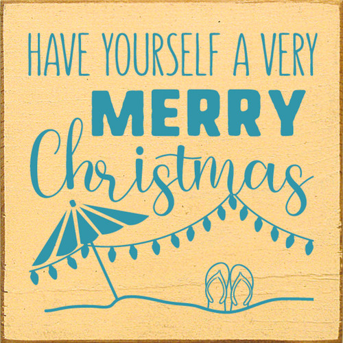 Have Yourself A Very Merry Christmas on the Beach Wood Sign 7x7