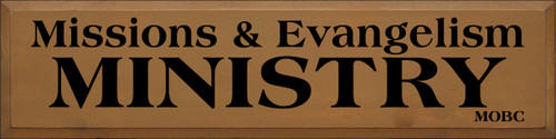 9x36 Toffee board with Black text  Missions & Evangelism MINISTRY MOBC