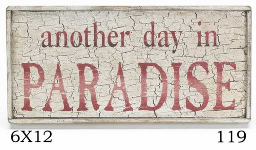 Wood Sign - Another Day In Paradise 12x6 Framed Wood Sign
