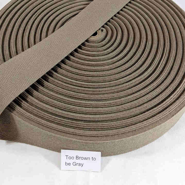 """Cotton Twill Tape 1.25"""" Too Brown To Be Grey and Too Grey To Be Brown"""