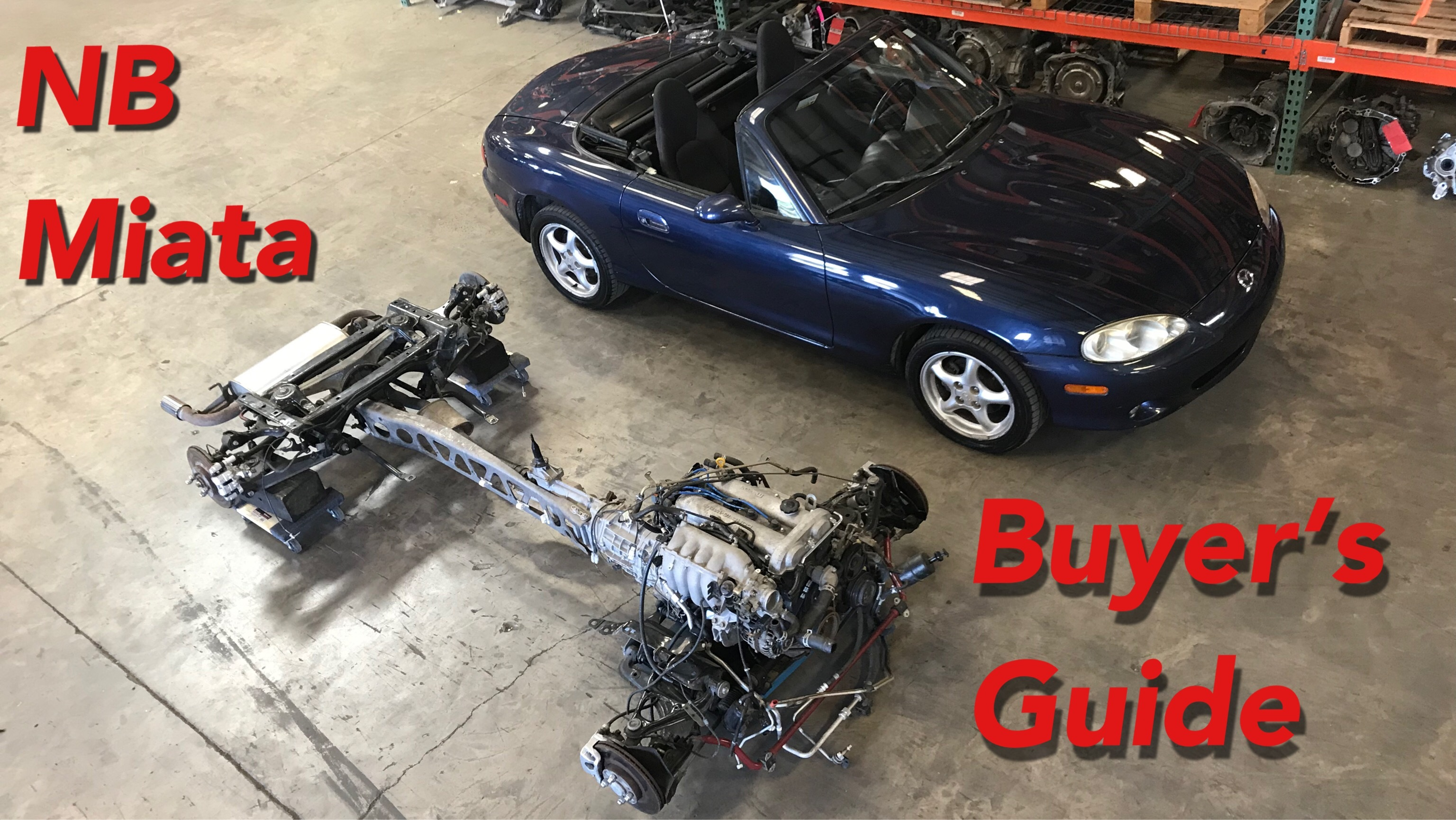 NB Miata Buyer's Guide (1999-2005)