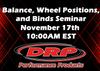 Balance, Wheel Positions, and Binds Seminar