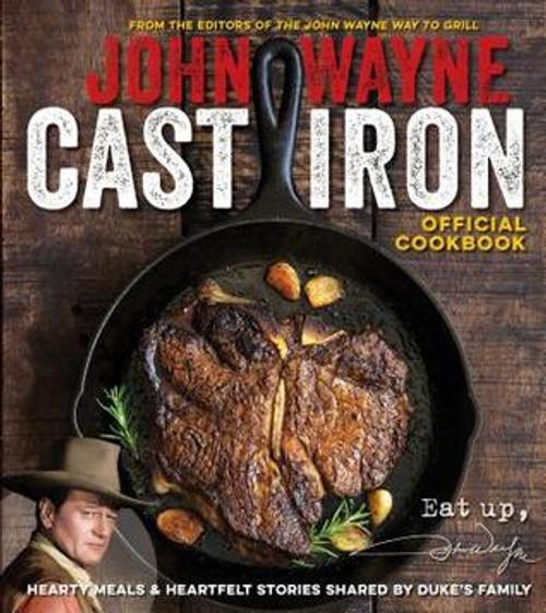 John Wayne Cast Iron Cookbook