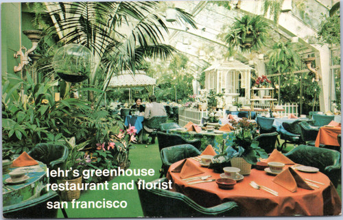 lehr's greenhouse restaurant and florist san francisco