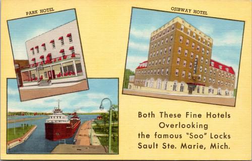 Park Hotel and Ojibway Hotel Sault Ste. Marie Michicgan