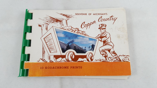 Michigan Copper Country souvenir 10 kodachrome prints mini-book 1955