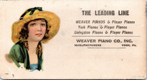 Advertising Blotter - Weaver Piano Co. - The Leading Line - Girl in hat