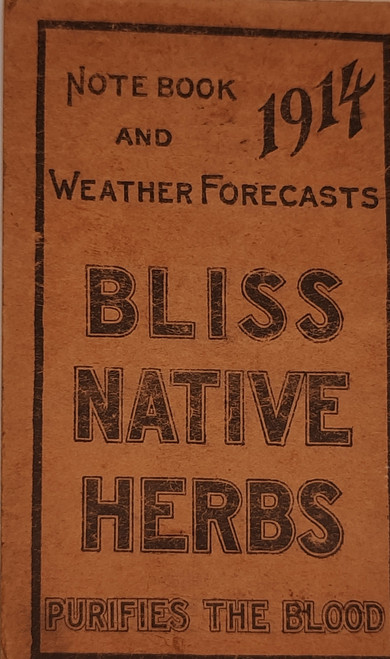 1914 Bliss Native Herbs Notebook and Weather Forecasts