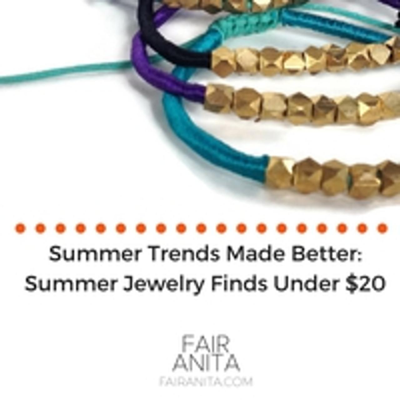Summer Trends Made Better: Summer Jewelry Finds Under $20