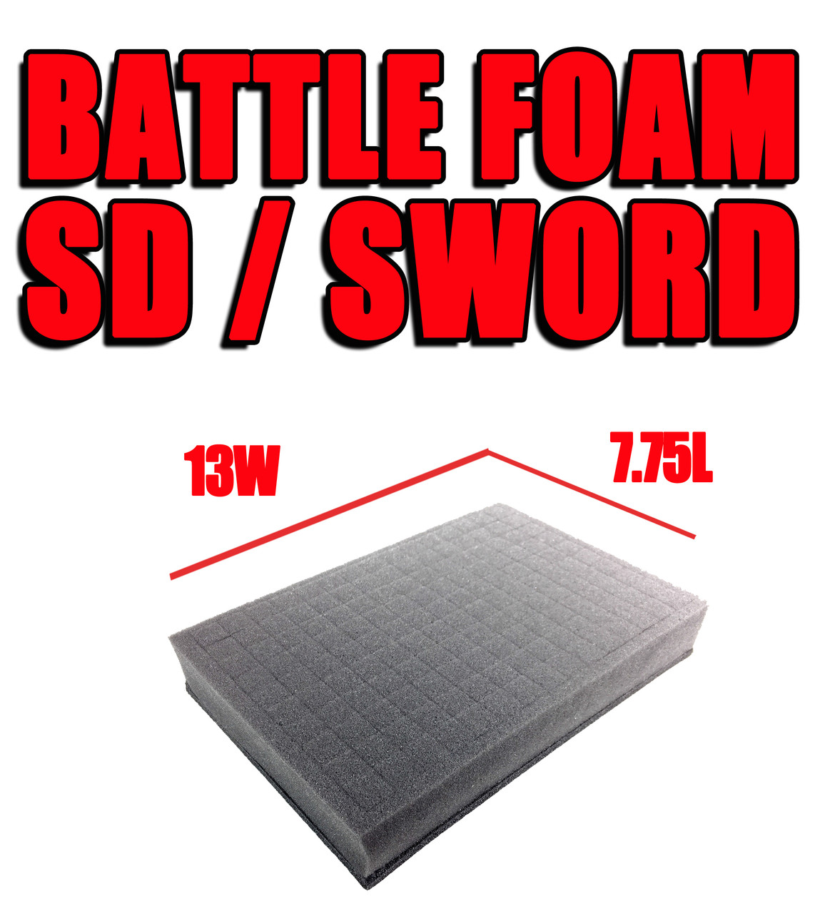 SD/Sword Foam Trays (13W x 7.75L)